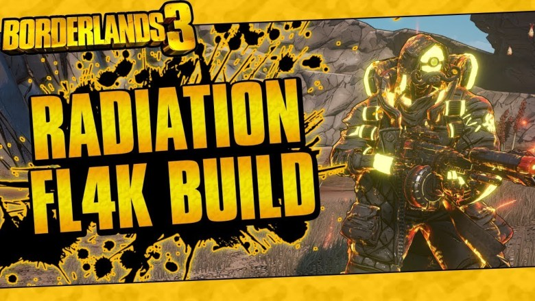 FL4K Radiation Sickness Build - Borderlands 3