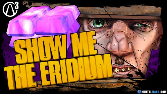 Show me the Eridium - Borderlands 3 Event