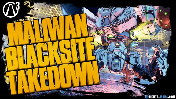 Maliwan Blacksite Takedown - Borderlands 3