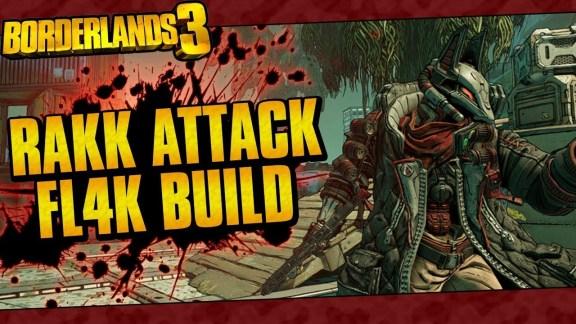 FL4K - Rakk Attack Build - Borderlands 3