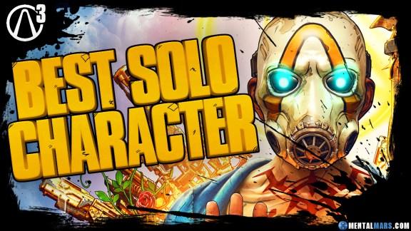 Best Borderlands 3 Solo Character