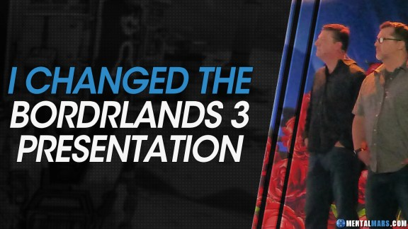How I Changed the Borderlands 3 Reveal - MentalMars