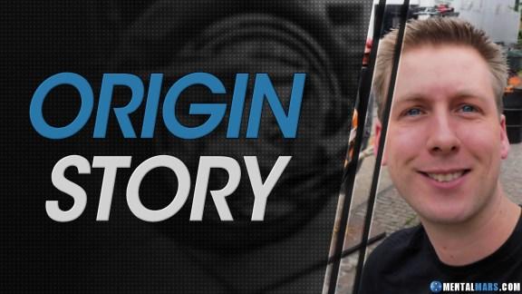 Origin Story - MentalMars