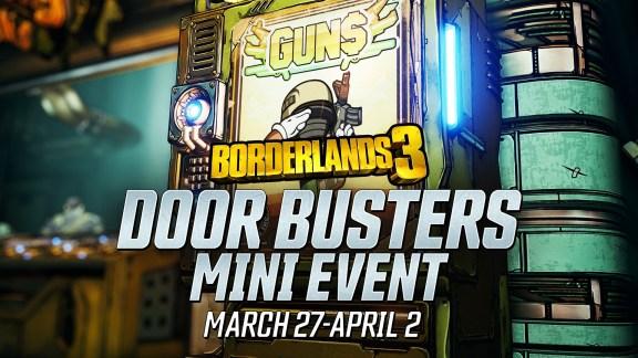 Door Buster Mini-Event - Borderlands 3