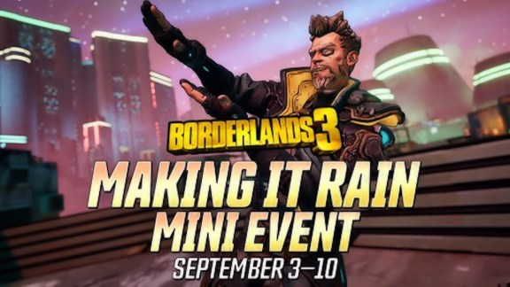 Making it Rain - Borderlands 3 Event Sept 2020