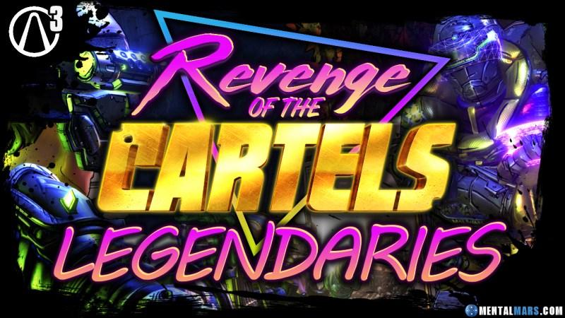 Revenge of the Cartels Legendary Weapon Guide - Borderlands 3