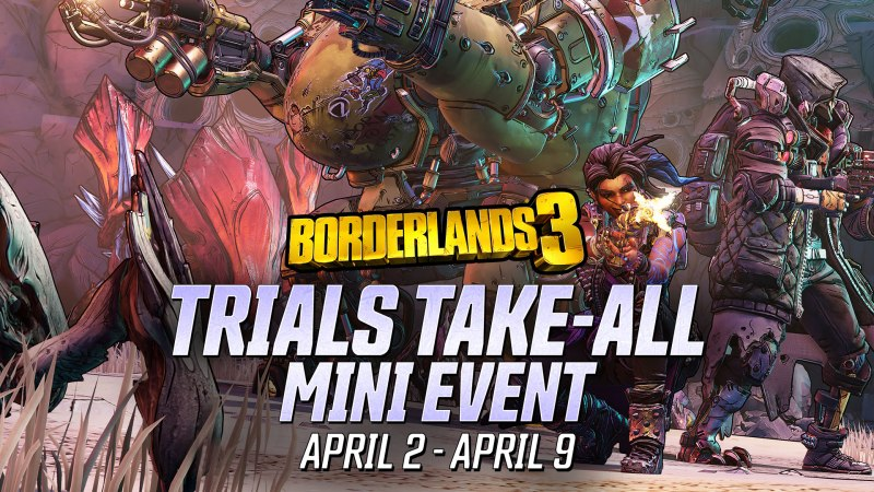 Trials Take-All - Borderlands 3 Event