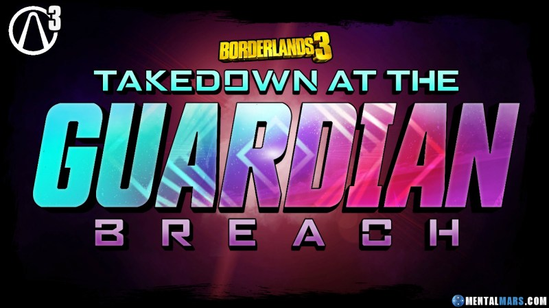 Borderlands 3 Guardian Takedown