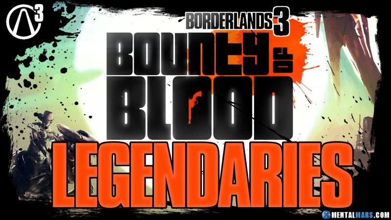 Borderlands 3 Bounty of Blood Legendaries