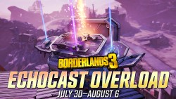 Borderlands 3 Echocast Overload