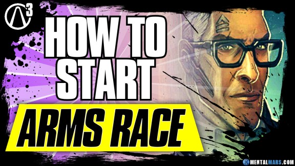 How to Start Arms Race - Borderlands 3