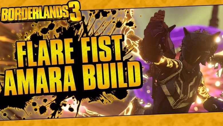 Amara - Flare Fist Build - Borderlands 3