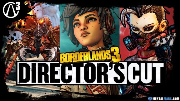 Borderlands 3 The Director's Cut Launch Trailer