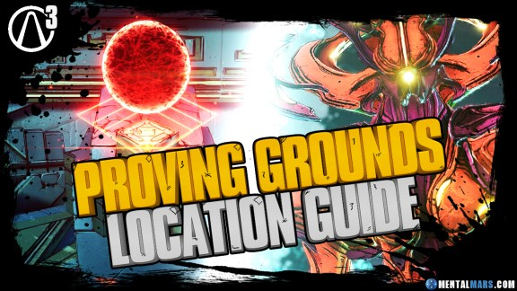 Borderlands 3 Proving Grounds Location Guide