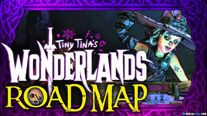 Tiny Tina's Wonderlands Roadmap