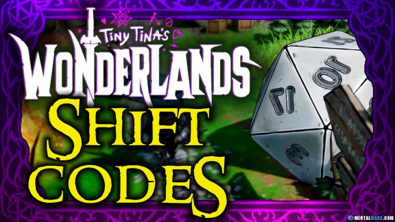 Tiny Tina's Wonderlands Shift Codes
