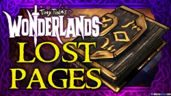 Tiny Tina's Wonderlands Lost Pages
