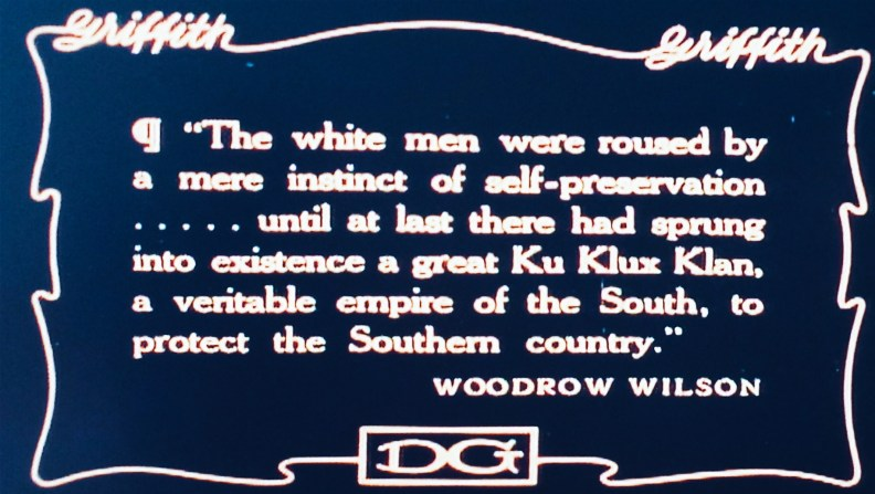 President Woodrow Wilson Ku Klux Klang Birth of a nation film