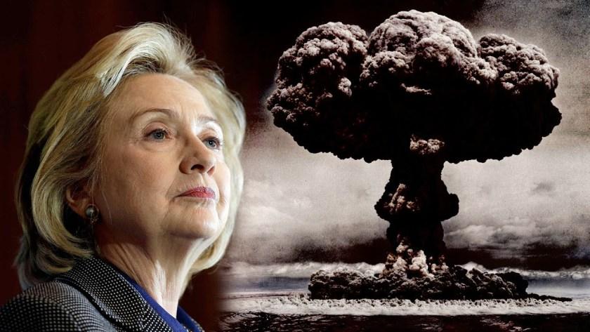 Hillary Clinton nuclear war