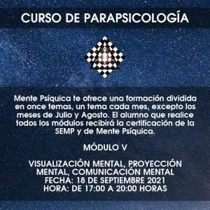 Curso de Parapsicología - Módulo V @ Mente Psíquica, entrenamiento para médiums