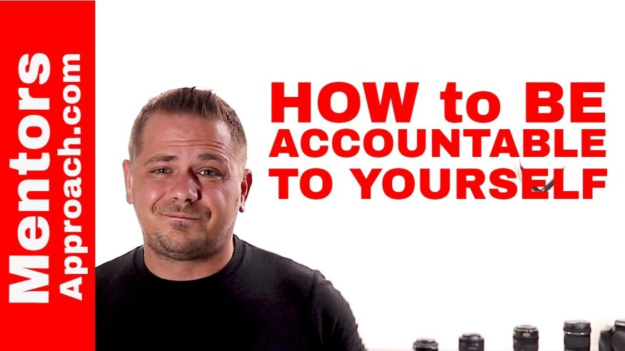 Being Accountable to Yourself and Reaching your Goals