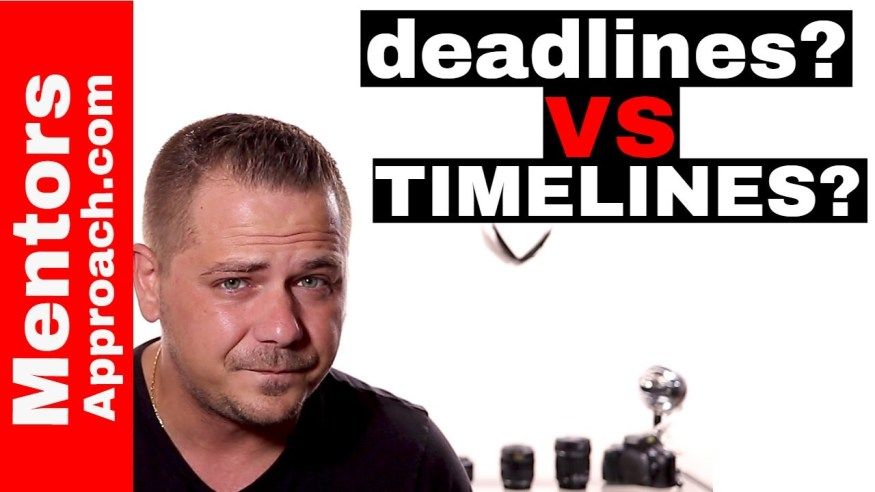 Deadlines vs Timelines.   Deadlines cause us wasted stress and what to do about it