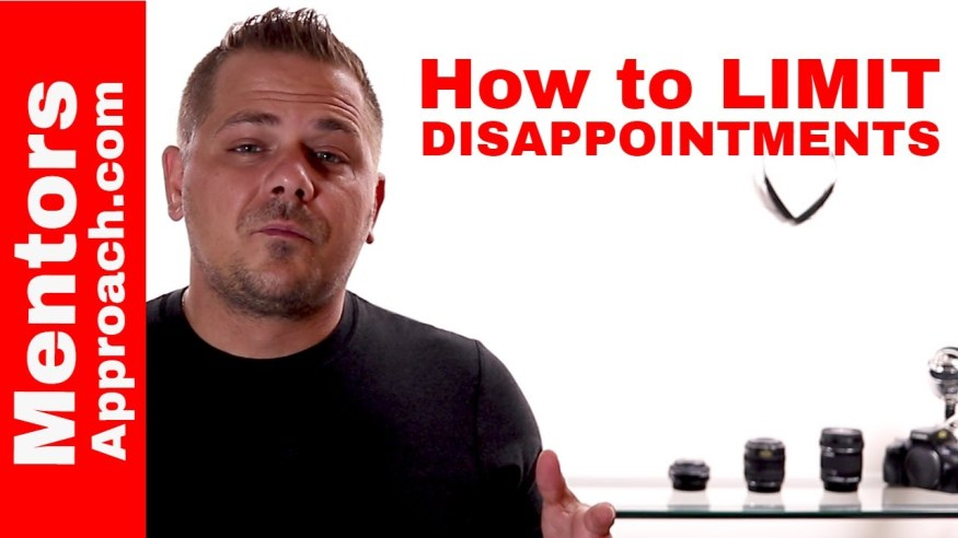 How to Limit Disappointment in Our Lives