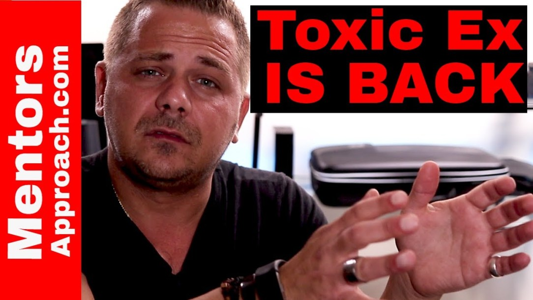 My Toxic EX is Back. Toxic People Talk.  YouTube Q and A