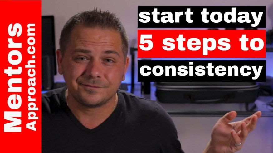Start Being More Consistent | How to be More Consistent in Life