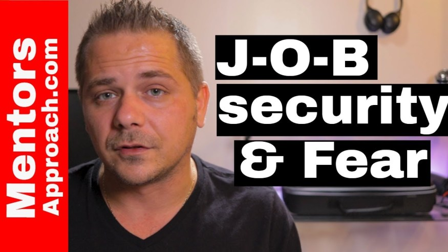 Job Security and Fear   How to Quit