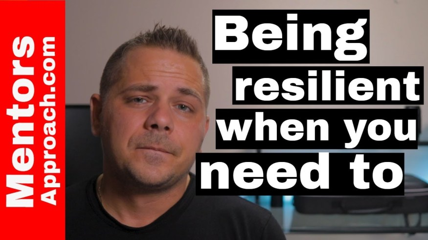 Being resilient when you need it most. The 3 questions to ask before you give up on you