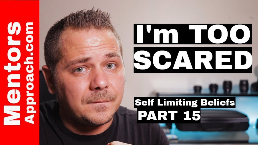 I'm TOO scared | Self Limiting Beliefs Tips