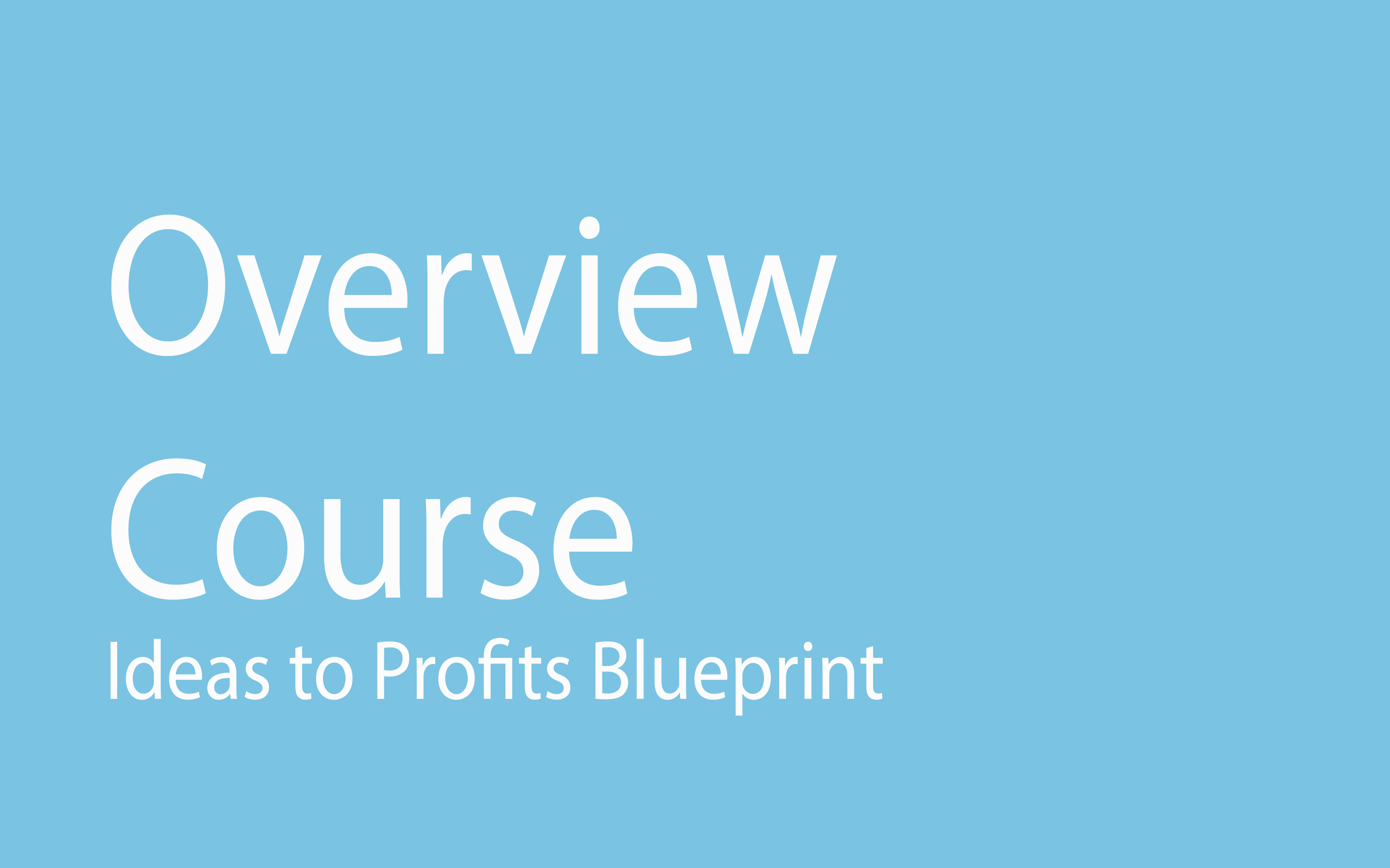 Overview Course