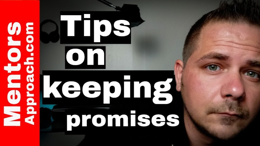 How to Make and Keep Promises | Avoid Procrastination
