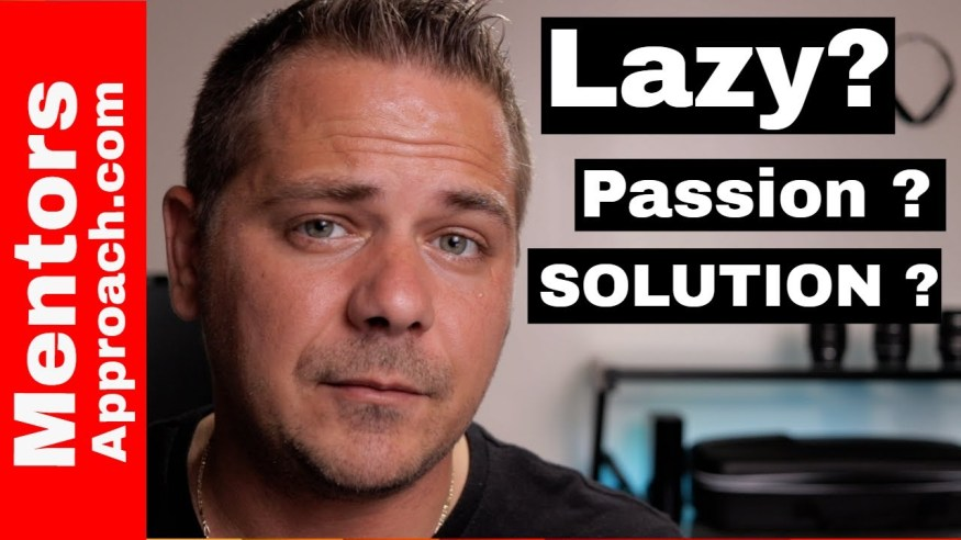Does Lack of Passion Mean Laziness?