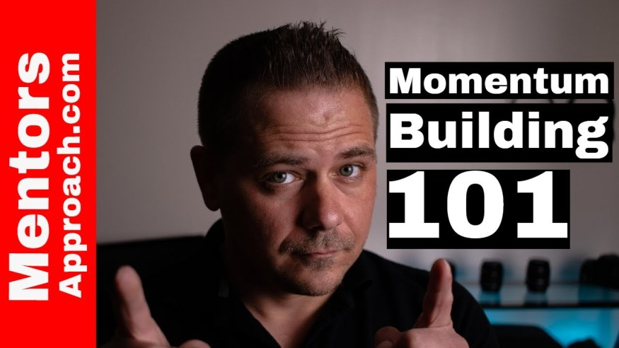 Building On Momentum | How to Build Momentum