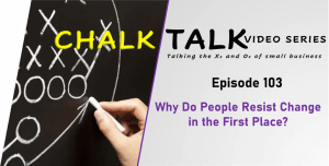 Image-Episode 103-Why Do People Resist Change