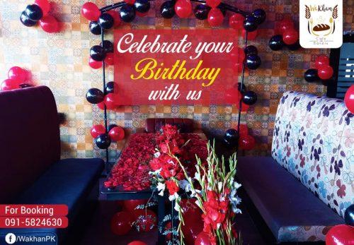 Wakhan Cafe Peshawar Birthday