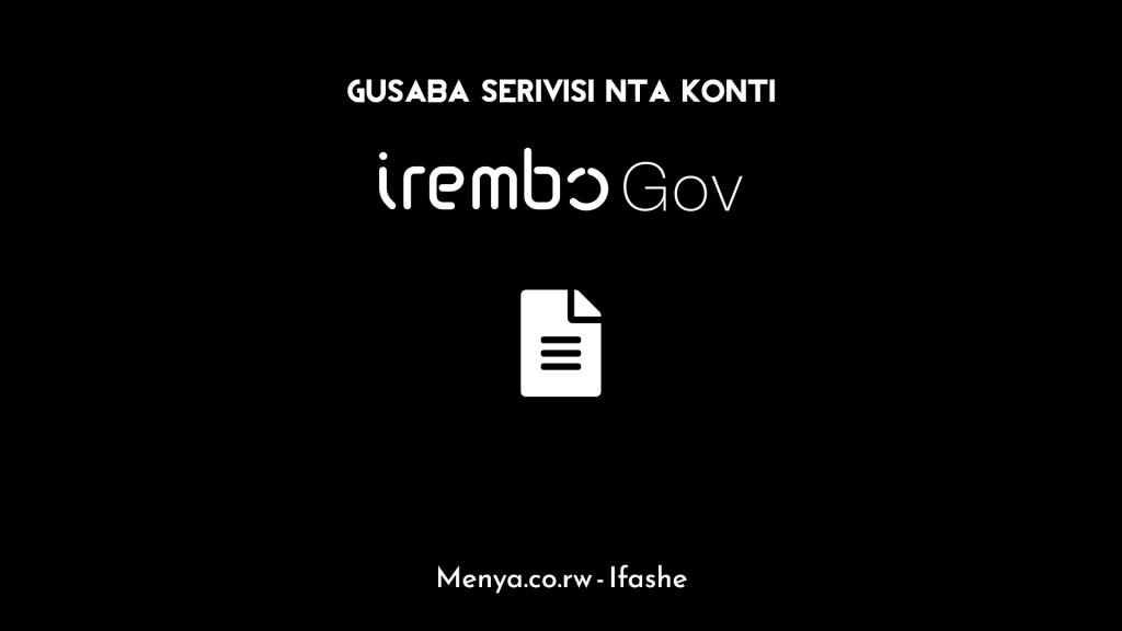 Irembo - Gusaba serivisi bitagusabye konti