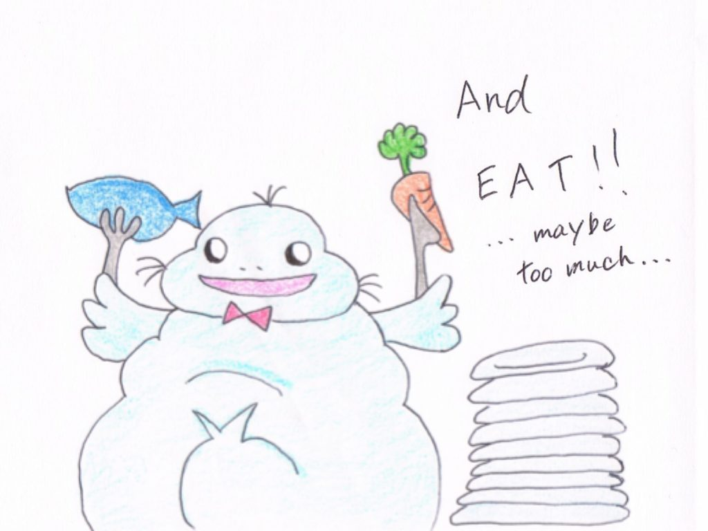 And EAT!! ...maybe too much....