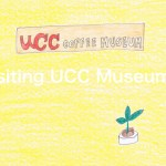 Story No26 Visiting UCC Museum①