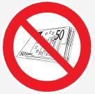 Interdiction de payer avec de la monnaie ou des billets.