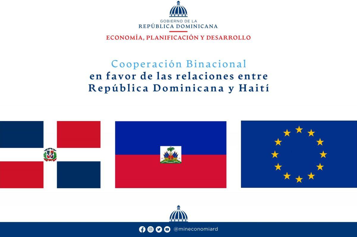 Cooperación Binacional en favor de las relaciones entre República Dominicana y Haití.