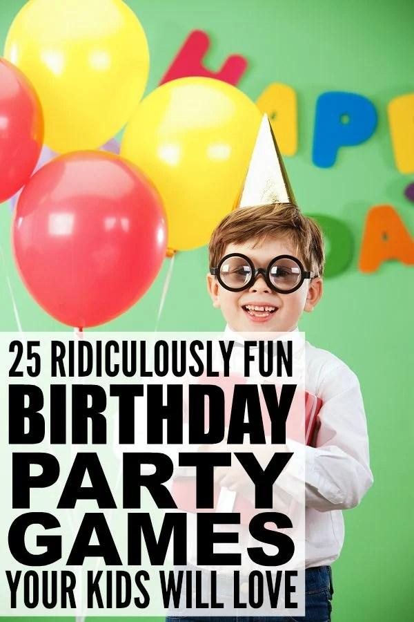 25 ridiculously fun birthday