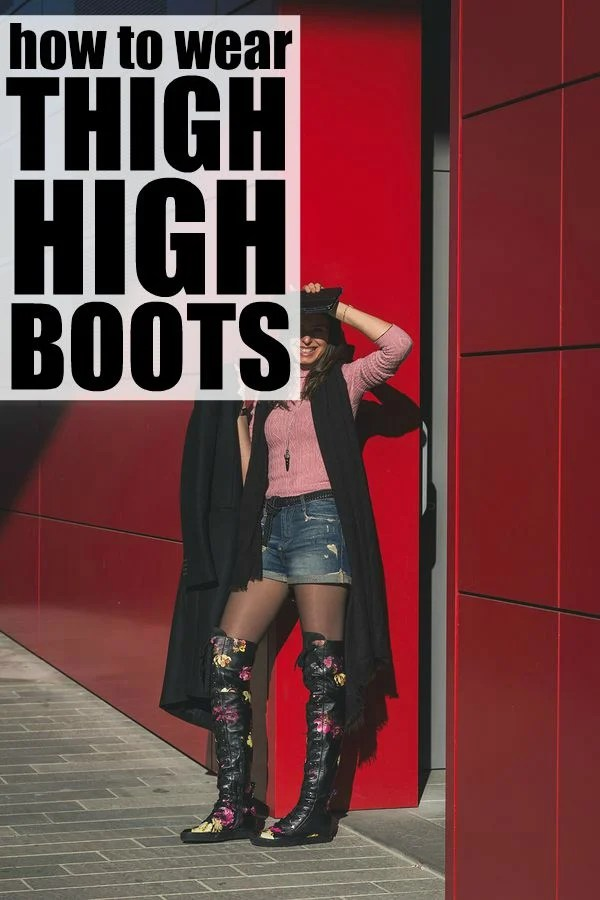 Over-the-knee boots are a fabulous way to dress up your wardrobe during fall and winter, and this collection of tips will teach you how to wear thigh high boots PROPERLY so you look fashionable and trendy throughout the season!