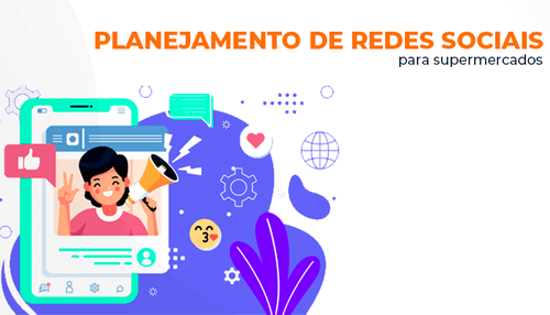 planejamento-de-redes-sociais-para-supermercados-mercadapp-blogpost