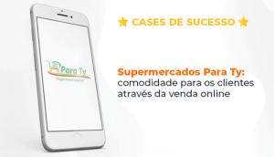 Plataforma de venda online Para Ty supermercado