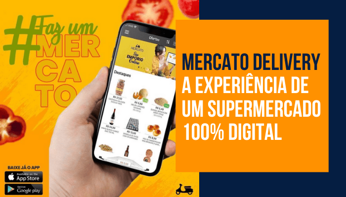 mercato delivery a experiencia de supermercado 100% digital