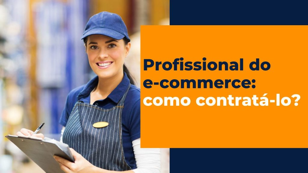Profissional do e-commerce