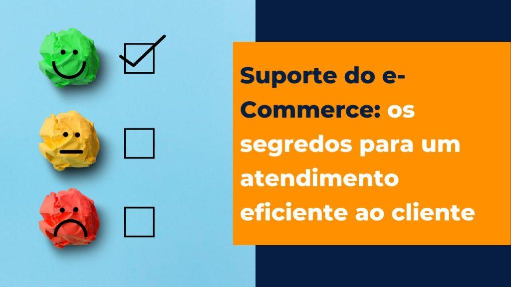suporte do e-Commerce